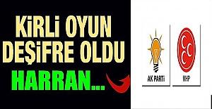 Harran'da Cumhur İttifakı'na tuzak kurdular
