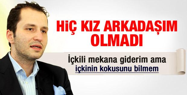 Fatih Erbakan: Hiç kız arkadaşım olmadı