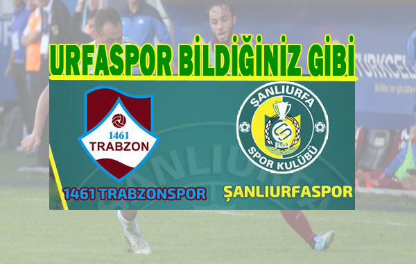 Şanlıurfaspor 1461 Trabzonspor'a yenildi 1-0