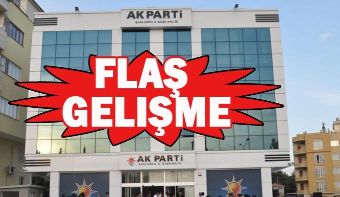 AK Parti Urfa'da yönetim değişikliği yaptı