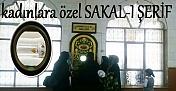 Mevlid-i Halil (Dergah) Camisinde kadınlara özel sakalı şerif ziyarete açıldı