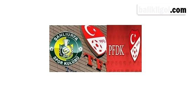 PFDK'dan Şanlıurfaspor'a Yine Ceza