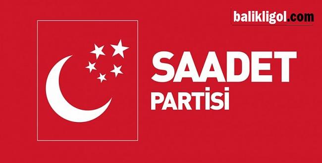 Saadet Partisi Aday Adaylığı başvuru sürecini başlattı