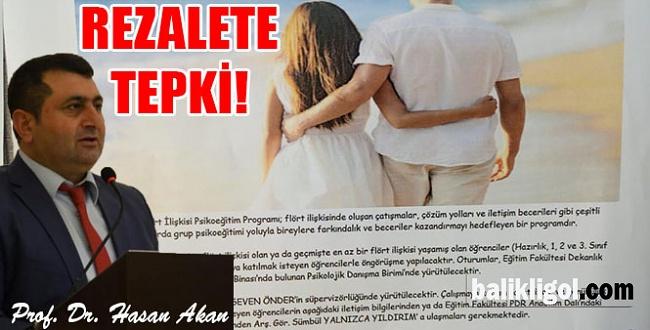 """Prof Akan'dan """"Sağlıklı flört ilişkisi"""" eğitimi adı altındaki rezalete tepki"""