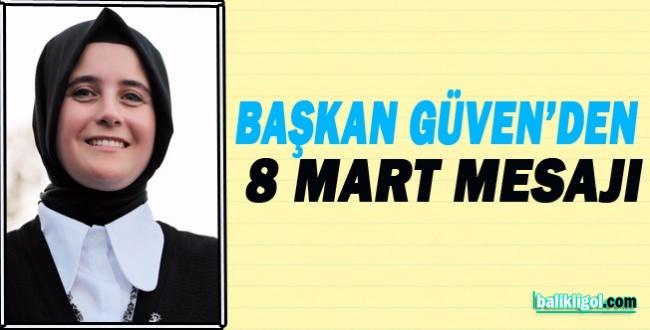 AK Parti Urfa Kadın Kolları Başkanı Güven'den 8 Mart Mesajı