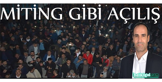 Eyyübiye Belediye Meclis Üyesi Hasan Karataş'tan miting gibi açılış