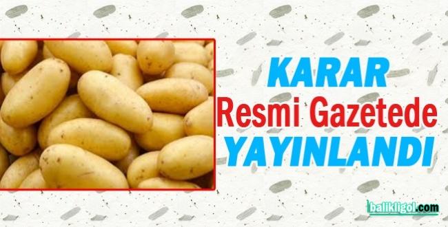 İthal patateste gümrük vergisi sıfırlandı
