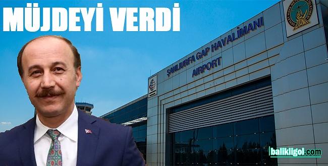 Şanlıurfa Valisi Abdullah Erin uçak sefer sayısı müjdesi