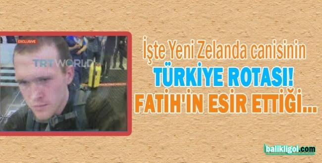 Terörist Brenton Tarrant'in Türkiye Rotası Ortaya Çıktı