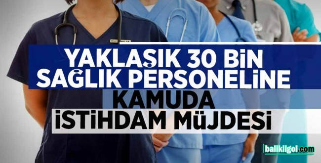 Detaylar Belli Oldu! Sağlık Bakanlığı 29 bin personel alacak