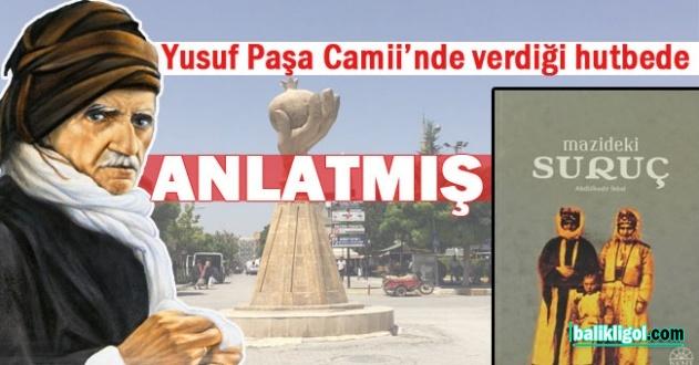Bediüzzaman Said Nursi Suruç'ta Karşılaştığı Enteresan Hadise...