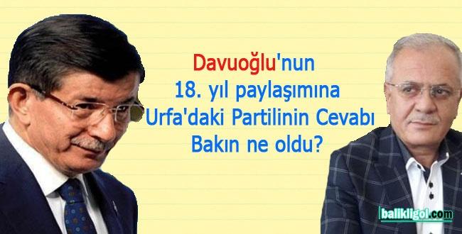 Davutoğlu'nun 18. yıl paylaşımına Urfa'daki Partilinin Cevabı