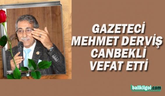 Mehmet Canbekli Amansız Hastalığa Yenik Düştü