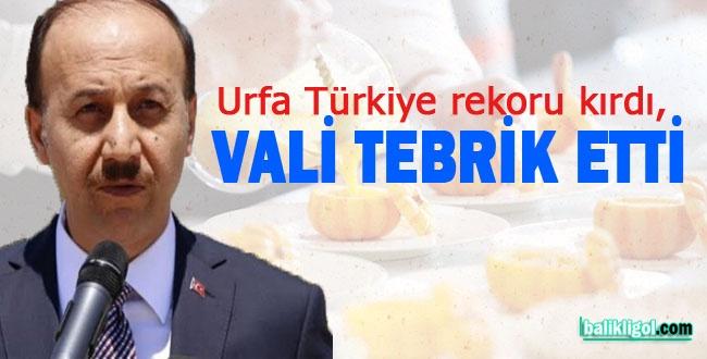 Urfa Türkiye rekoru kırdı, Vali tebrik etti