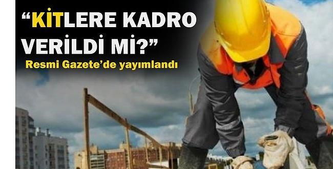 Cumhurbaşkanlığı Kararnamesi Yayınlandı: KİT'lerde Çalışan Taşerona Kadro Geliyor