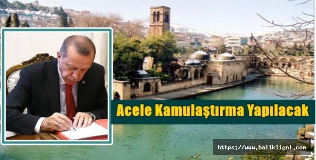 Erdoğan'ın İmzasıyla Urfa'da Acele Kamulaştırma Yapılacak