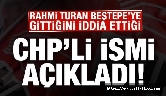 Günlerdir Tartışılıyor! Külliyeyi Giden CHP'li İsim Açıklandı!