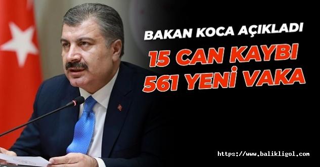Sağlık Bakanı Koca Açıkladı: Kaybettiğimiz hasta 59. Toplam vaka 2 bin 433 oldu