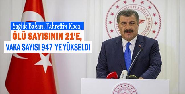 Sağlık Bakanı Koca: Türkiye'de Ölü Sayısı 21'e Yükseldi