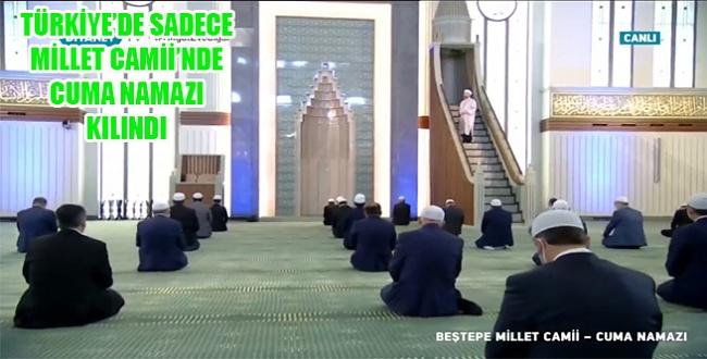 Türkiye'de sadece Beştepe Millet Camii'nde cuma namazı kılındı