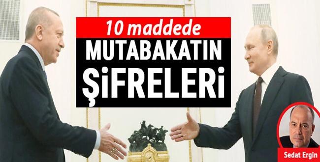 Türkiye'nin Rusya İle Vardığı Mutabakatın 10 Maddede Şifreleri
