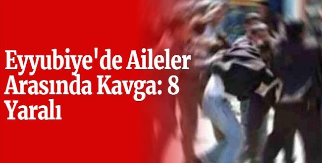Eyyubiye'de Kavga: 8 Yaralı