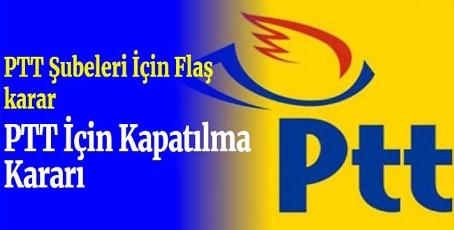 PTT şubelerini kapattı