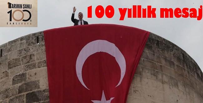 Urfa'da 100 yıllık mesaj; O mekanlara bayrak asıldı