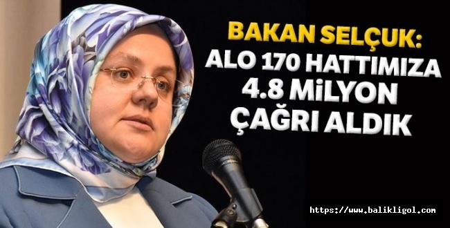 Bakan Zehra Zümrüt Selçuk Açıkladı: 4.8 milyon çağrı aldık