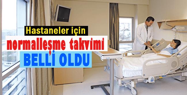 Hastaneler 1 Haziran'da Normale Dönecek