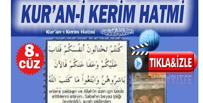 Kuran-ı Kerim 8.cüz Dinle - Oku