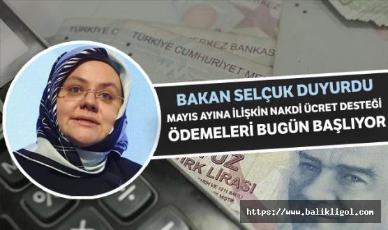 Çalışma Bakanından Müjde: Mayıs Ödemeleri Bugün Başlıyor