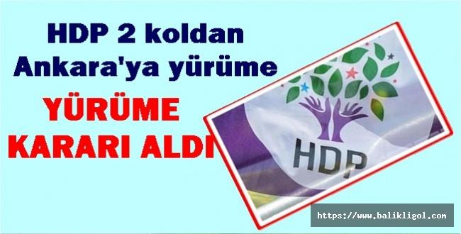 HDP Yürüyüş Kararı Aldı, Tepkiler Ayyuka Çıktı