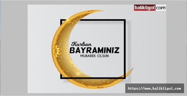 Balikligol.com Olarak Tüm Okuyucularımızın Bayramını Kutluyoruz