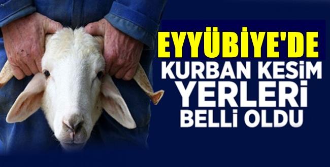 Eyyübiye'de Kurban Kesim ve Satış Yerlerini Açıkladı