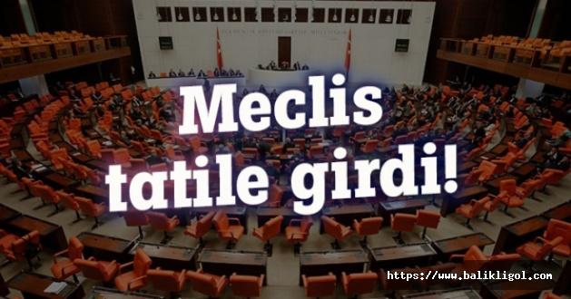 Resmi Gazete'de Yayınlandı Ve Meclis Tatile Girdi