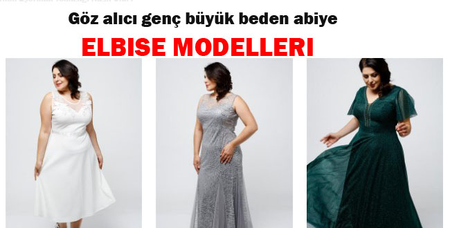Göz alıcı genç büyük beden abiye elbise modelleri
