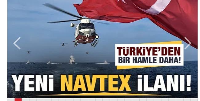 Türkiye Hiç Bir Tehdite Boyun Eğmedi! Yeni  NAVTEX ilan etti
