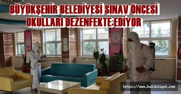Urfa'da Büyükşehir Okulları Dezenfekte Ediyor