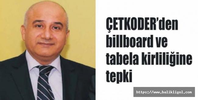 ÇETKODER Billboard ve tabela kirliliğine son vermek çağrısında bulundu