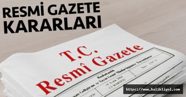Erdoğan'ın kararıyla onaylanarak Resmi Gazete'de yayımlandı