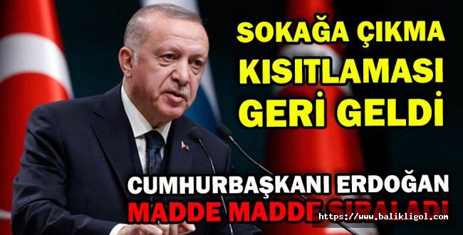 Koronavirüs Vaka Artışı sonrasında Erdoğan Açıkladı, Sokağa Çıkma kısıtlaması geri geldi