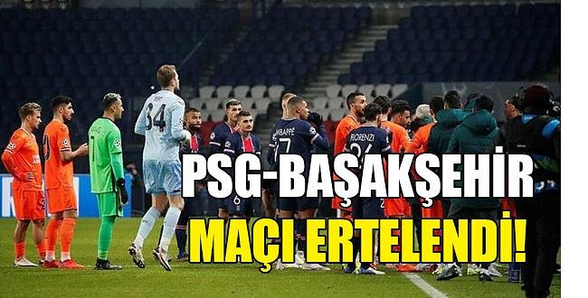 Paris Saint-Germain-Başakşehir Maçında Irkçılık! Maç ertelendi...