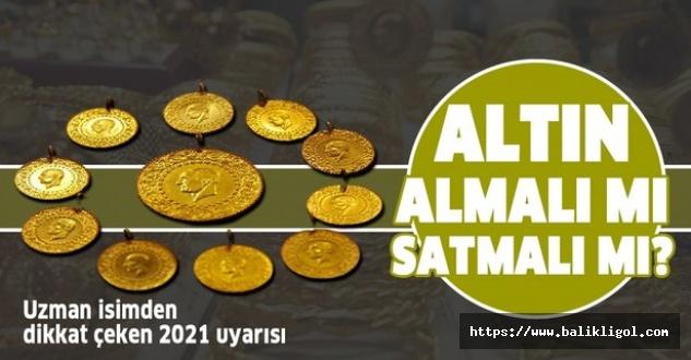 Altın Fiyatların 400 TL'nin altını görünce uzmanlardan son dakika uyarısı geldi
