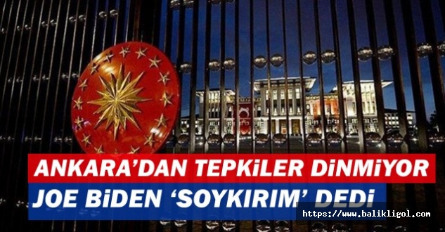 ABD'nin Türkiye'nin Ermenilere Soykırım Uyguladı Açıklamasın Peş peşe tepkiler...