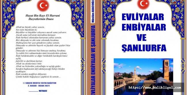 """Evliyalar, Enbiyalar ve Şanlıurfa"""" kitabının 2. Baskısı çıktı"""