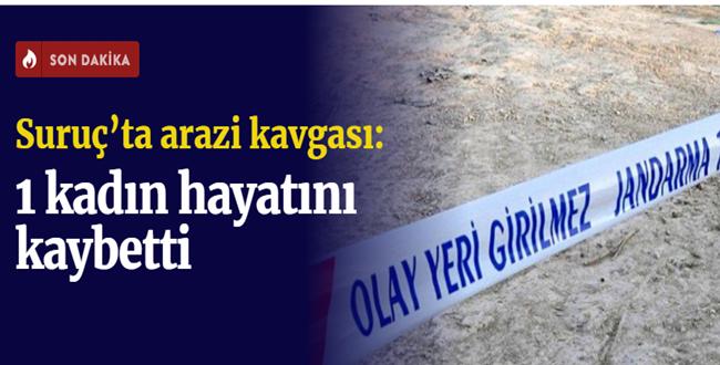 Suruç'ta arazi kavgasında kan aktı: