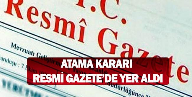 Cumhurbaşkanı Erdoğan'dan Yeni Atamalar, Resmi Gazete'de yayımlandı