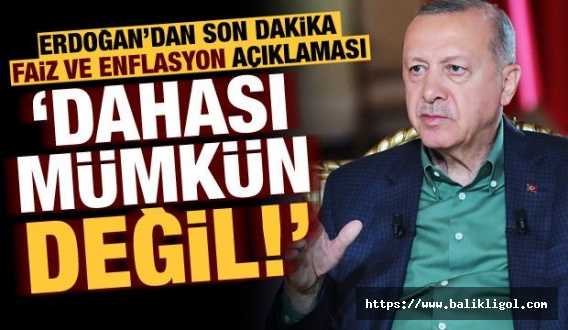 Cumhurbaşkanı Erdoğan Canlı Yayında Açıkladı: Daha yukarı çıkması mümkün değil