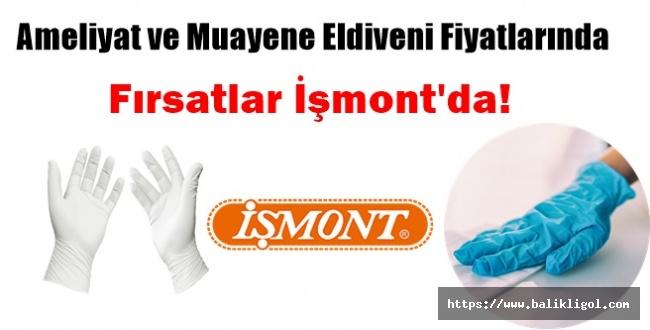 Ameliyat ve Muayene Eldiveni Fiyatlarında Fırsatlar İşmont'da!